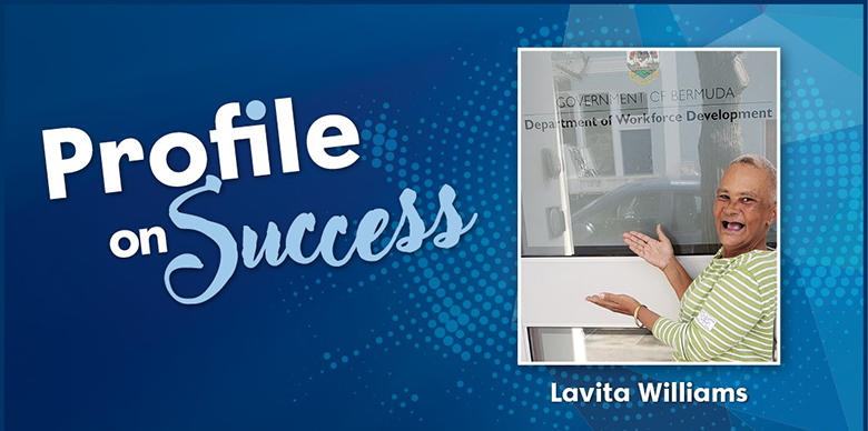 Profile on Success - Lavita Williams | Government of Bermuda